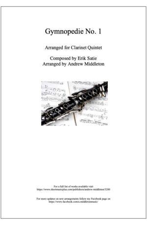 Gymnopedie No. 1 arranged for Clarinet Quintet