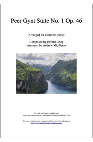 Peer Gynt Suite No. 1 arranged for Clarinet Quintet