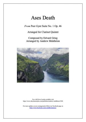 Ases Death from Peer Gynt Suite No. 1arranged for Clarinet Quintet