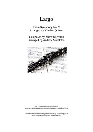 Largo from Symphony No. 9 arranged for Clarinet Quintet