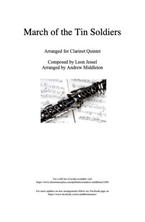 March of the Tin Soldiers arranged for Clarinet Quintet