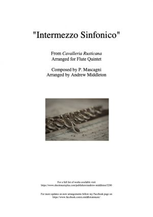 Intermezzo sinfonico from Cavalleria Rusticana arranged for Flute Quintet