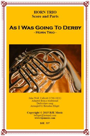 As I Was Going To Derby – Horn Trio