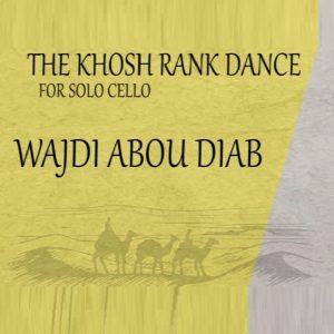 The Khosh Rank dance – opus 13B – unaccompanied Cello