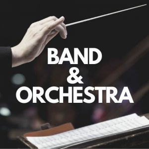 Band and Orchestra