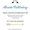 Jazz Carols Collection - Set One - Clarinet Quartet