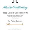 Jazz Carols Collection - Set One - Flute Quartet