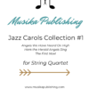 Jazz Carols Collection - Set One - String Quartet
