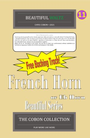 No.11 Beautiful Waltz (French Horn or Eb Horn)