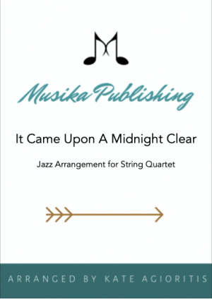 It Came Upon A Midnight Clear – Jazz Carol for String Quartet