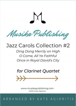 Jazz Carols Collection for Clarinet Quartet – Set Two