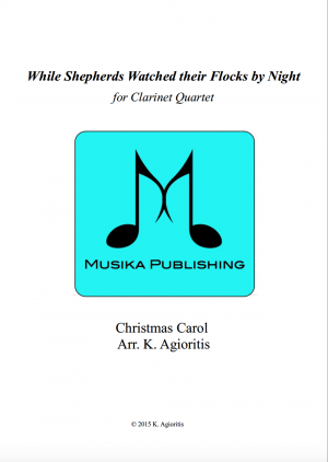 While Shepherds Watched Their Flocks By Night – Clarinet Quartet