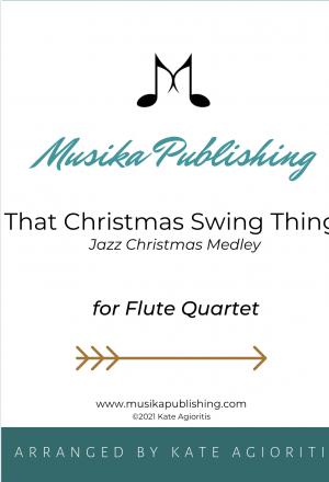That Christmas Swing Thing – Flute Quartet