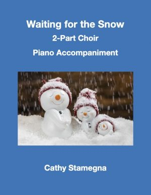 Waiting for the Snow (2-Part Choir, Piano Accompaniment)
