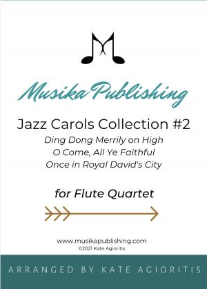 Jazz Carols Collection for Flute Quartet – Set Two