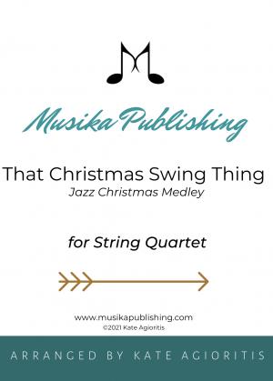 That Christmas Swing Thing – String Quartet