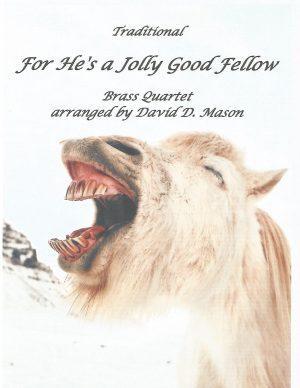 For He's a Jolly Good Fellow – Brass Quartet