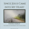 Since Jesus Came Into My Heart - Fiddle Solo