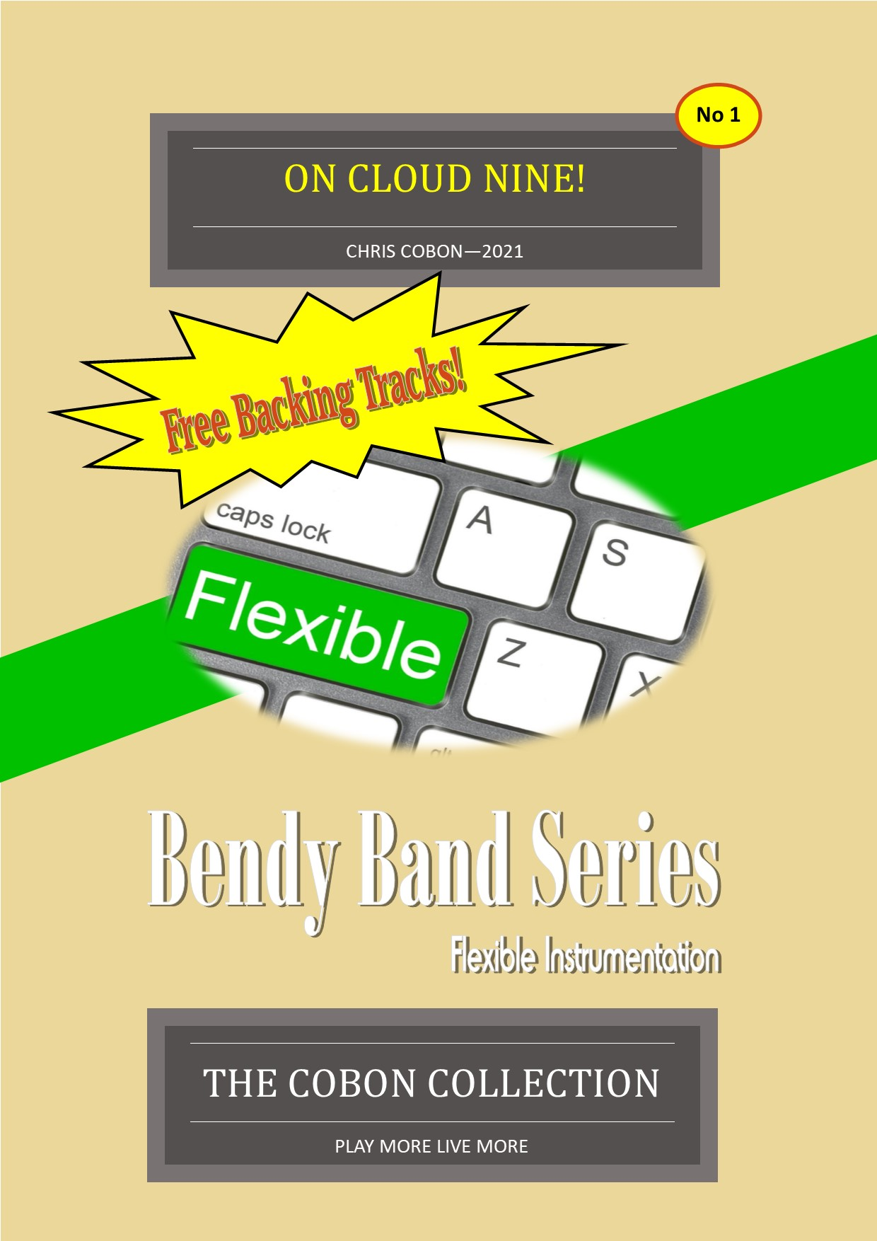 On Cloud Nine! (Flexible instrumentation) No1 in the Bendy Band Series