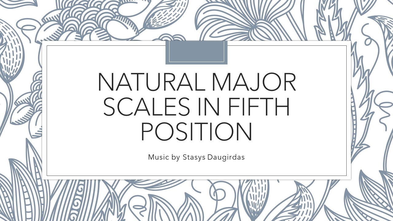 Natural major scales in fifth position