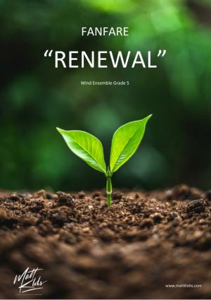 """Fanfare """"Renewal"""" – Wind Ensemble"""