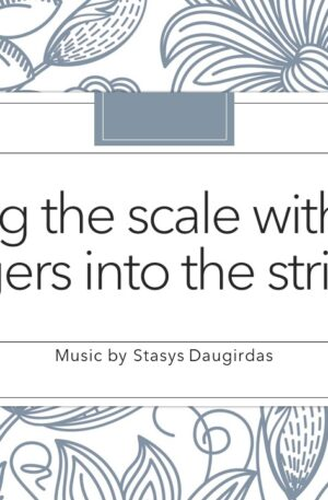 """Feeling the scale with """"four fingers into the string"""""""