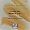 O GOD OF LOVE O KING OF PEACE choir piano