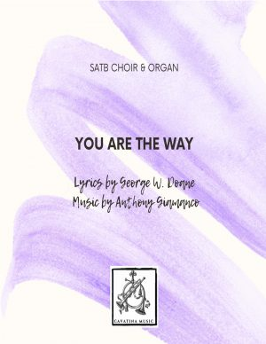 YOU ARE THE WAY – SATB, organ