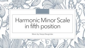 Harmonic Minor Scale in fifth position