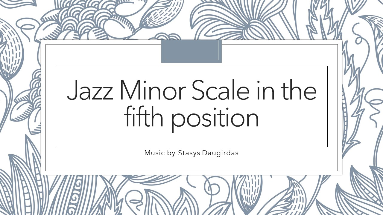 Jazz Minor Scale in the fifth position cover