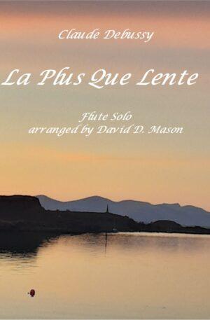 La Plus que Lente – Flute Solo and Piano