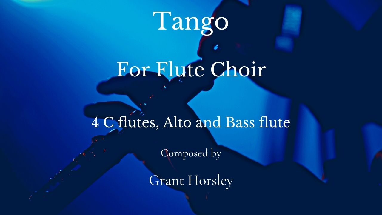"""Tango"" for Flute Choir- Intermediate"