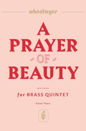 A Prayer of Beauty