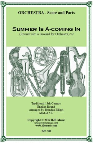 Summer Is A-coming In – Orchestra