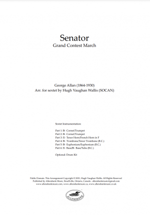 Senator – Grand Contest March by George Allan – arranged for brass sextet