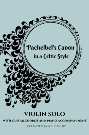 Pachelbel's Canon in a Celtic Style – Violin Solo