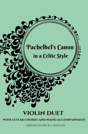 Pachelbel's Canon in a Celtic Style – Violin Duet