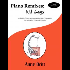Piano Remixes: Kid Songs Vol. 2 – intermediate piano solos