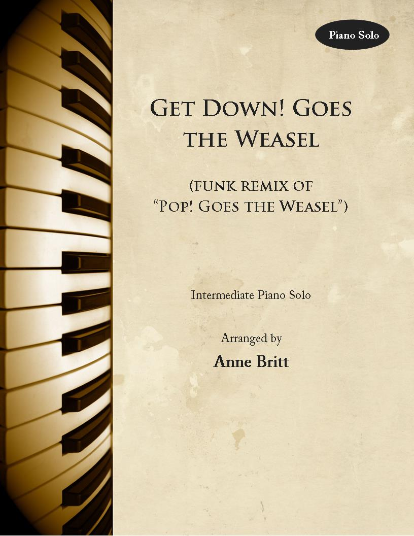 """Get Down! Goes the Weasel (funk remix of """"Pop! Goes the Weasel"""") – Intermediate Piano Solo"""