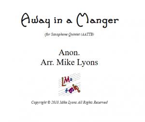 Away In a Manger – Saxophone Quintet