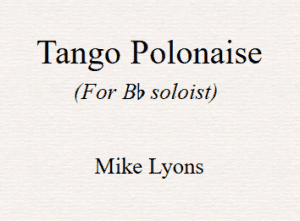 Bb Soloist – Tango Polonaise