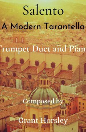 """Salento"" A Modern Tarantella for Trumpet Duet and Piano- Intermediate"