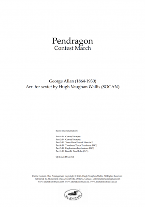 Pendragon – Contest March by George Allan – arranged for brass sextet