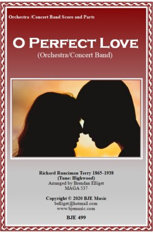 O Perfect Love – Concert Band/Orchestra