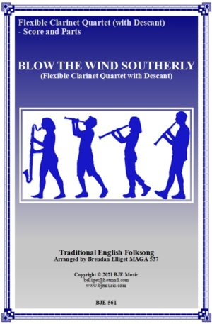 Blow The Wind Southerly – Flexible Clarinet Quartet