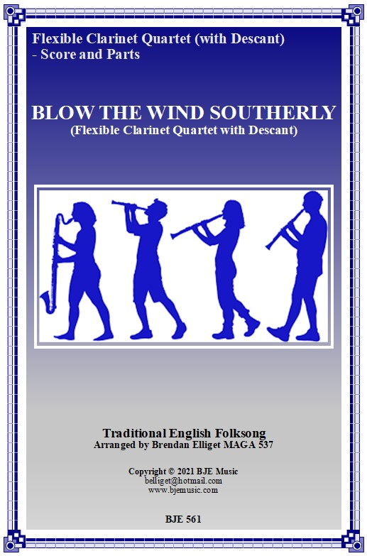 561 FC Blow The Wind Southerly Flexible CLARINET Quartet with Descant