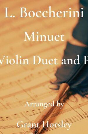 "Boccherini's ""Minuet"" for Violin Duet and Piano- Early Intermediate"