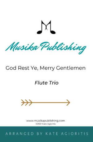 God Rest Ye Merry Gentlemen – Flute Trio