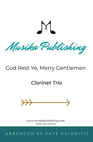 God Rest Ye Merry Gentlemen – Clarinet Trio