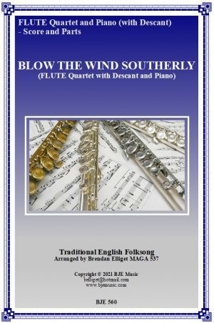 Blow The Wind Southerly – Flute Quartet with Descant and Piano